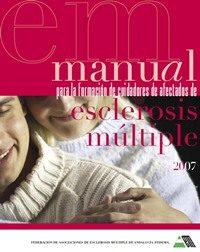 DESCARGAR el Manual para la formación de cuidadores de afectados de Esclerosis Múltiple.